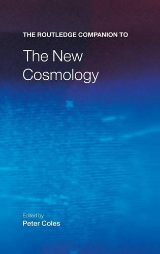 9781138834644: The Routledge Companion to the New Cosmology (Routledge Companions)