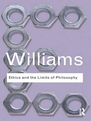 9781138834736: Ethics and the Limits of Philosophy (Routledge Classics)