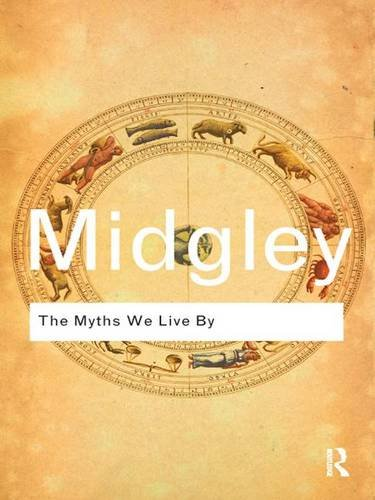 9781138834798: The Myths We Live By (Routledge Classics)