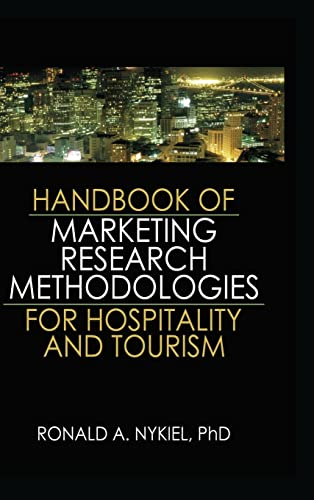 9781138834873: Handbook of Marketing Research Methodologies for Hospitality and Tourism
