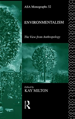 9781138834897: Environmentalism: The View from Anthropology (ASA Monographs)