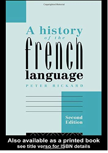 9781138835016: A History of the French Language