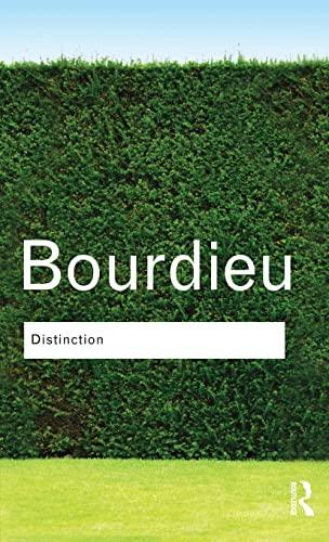 Distinction: Bourdieu, Pierre