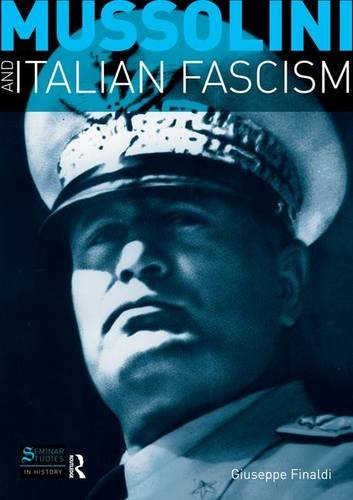 9781138835122: Mussolini and Italian Fascism (Seminar Studies)