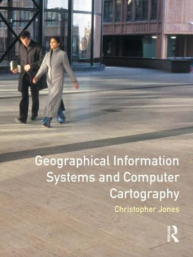 9781138835283: Geographical Information Systems and Computer Cartography