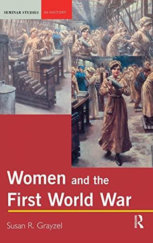9781138835351: Women and the First World War (Seminar Studies)