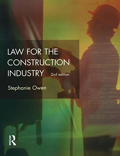 Law for the Construction Industry (Chartered Institute of Building): Lewis, J.R.; Owen, Stephanie