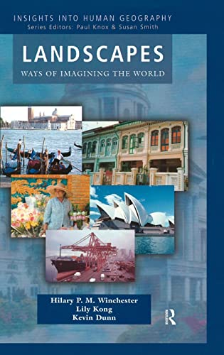 9781138835481: Landscapes: Ways of Imagining the World (Insights Into Human Geography)