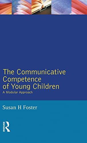 9781138835689: The Communicative Competence of Young Children: A Modular Approach (Studies in Language and Linguistics)