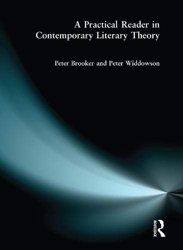 9781138835702: A Practical Reader in Contemporary Literary Theory