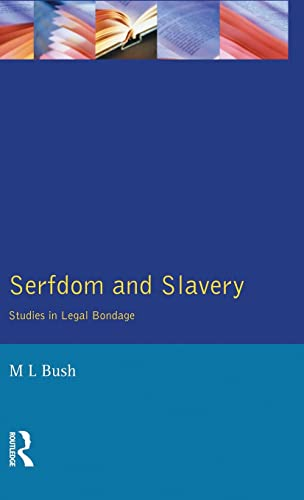 9781138835764: Serfdom and Slavery: Studies in Legal Bondage