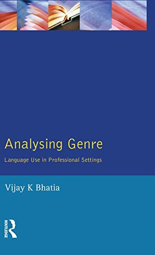 9781138836013: Analysing Genre: Language Use in Professional Settings (Applied Linguistics and Language Study)