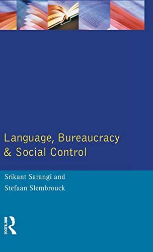 9781138836037: Language, Bureaucracy and Social Control