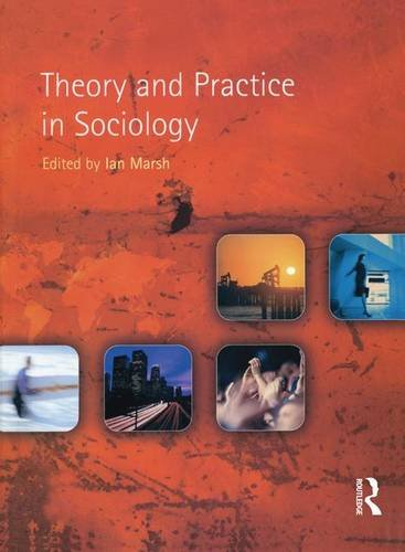 9781138836082: Theory and Practice in Sociology