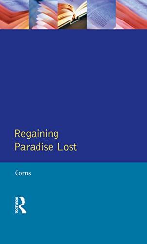 9781138836433: Regaining Paradise Lost (Longman Medieval and Renaissance Library)