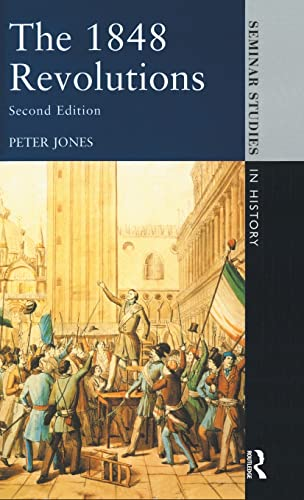 9781138836563: The 1848 Revolutions (Seminar Studies)