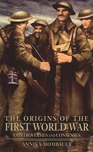 9781138836631: The Origins of the First World War: Controversies and Consensus (Making History)