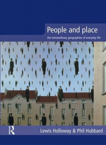 9781138836679: People and Place: The Extraordinary Geographies of Everyday Life