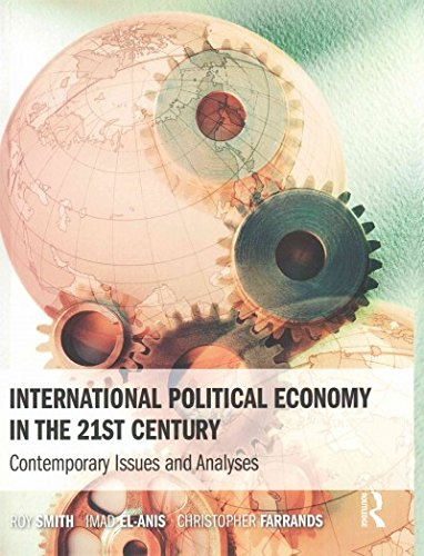 9781138836754: International Political Economy in the 21st Century: Contemporary Issues and Analyses