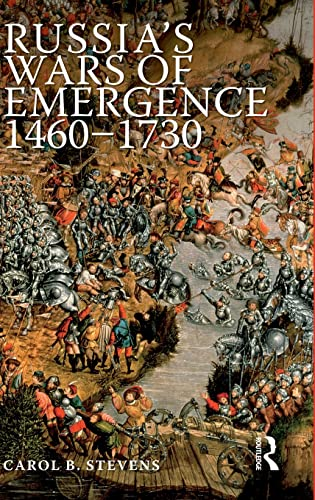 9781138836761: Russia's Wars of Emergence 1460-1730