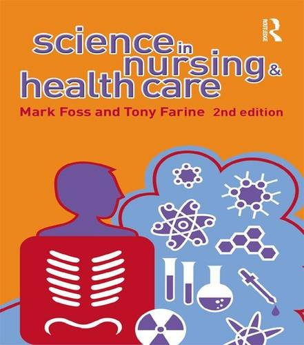 9781138836860: Science in Nursing and Health Care