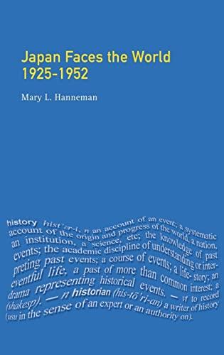 9781138836884: Japan faces the World, 1925-1952 (Seminar Studies)