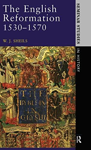 9781138837164: The English Reformation 1530 - 1570 (Seminar Studies)