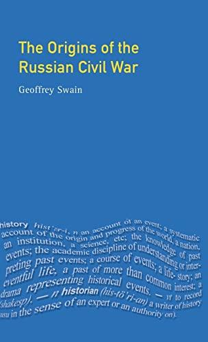 9781138837454: The Origins of the Russian Civil War (Origins Of Modern Wars)