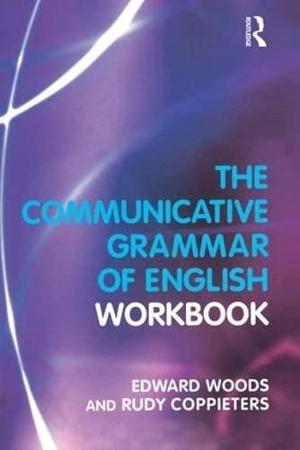 9781138837553: The Communicative Grammar of English Workbook