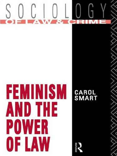 9781138837669: Feminism and the Power of Law (Sociology of Law and Crime)