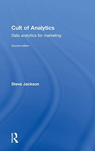 9781138837980: Cult of Analytics: Data analytics for marketing