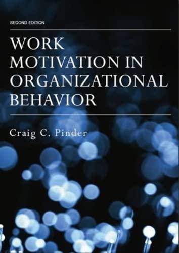 9781138838208: Work Motivation in Organizational Behavior, Second Edition