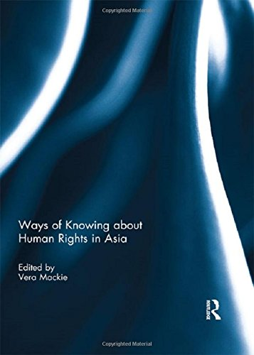 9781138838253: Ways of Knowing about Human Rights in Asia