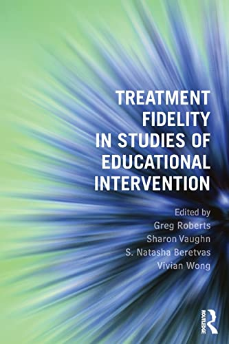 9781138838512: Treatment Fidelity in Studies of Educational Intervention