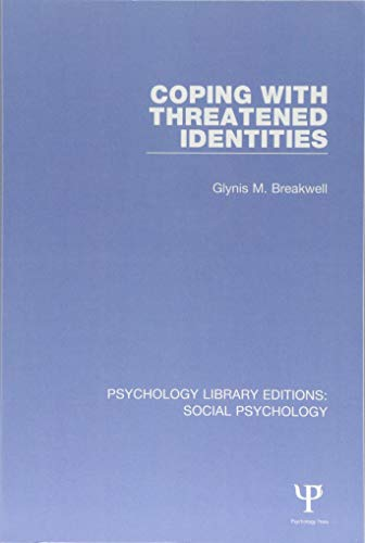 9781138838673: Coping with Threatened Identities