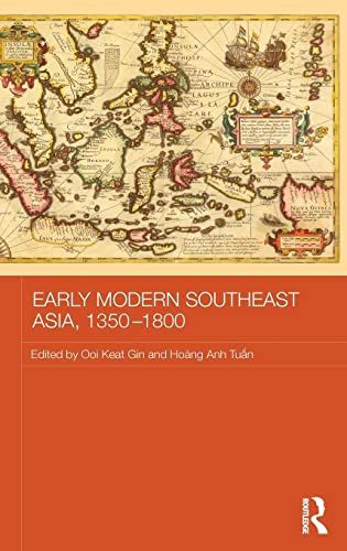 9781138838758: Early Modern Southeast Asia, 1350-1800 (Routledge Studies in the Modern History of Asia)