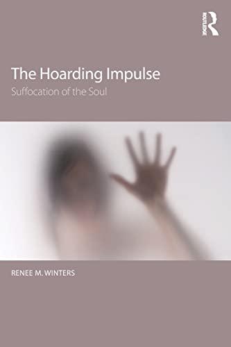 Hoarding Impulse: Renee M. Winters