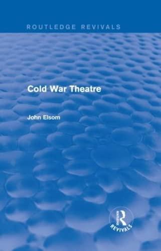 9781138839021: Cold War Theatre (Routledge Revivals)