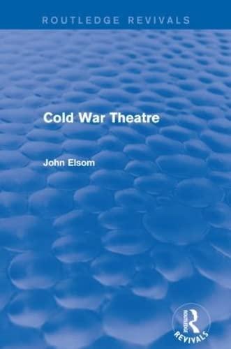 9781138839038: Cold War Theatre (Routledge Revivals)