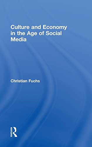 9781138839298: Culture and Economy in the Age of Social Media