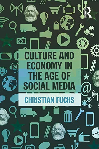 9781138839311: Culture and Economy in the Age of Social Media