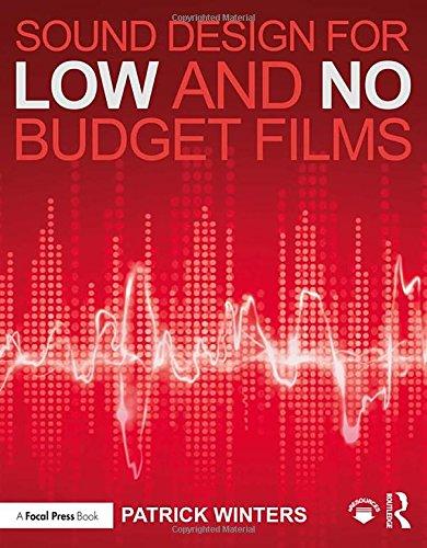 9781138839441: Sound Design for Low & No Budget Films