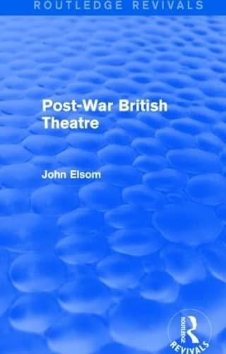 9781138839571: Post-War British Theatre (Routledge Revivals)