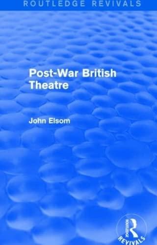 9781138839618: Post-War British Theatre (Routledge Revivals)