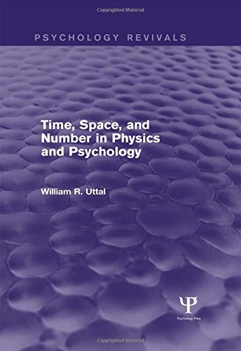 9781138839649: Time, Space, and Number in Physics and Psychology (Psychology Revivals)