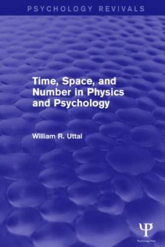 9781138839724: Time, Space, and Number in Physics and Psychology
