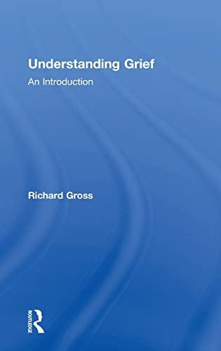 9781138839786: Understanding Grief: An Introduction