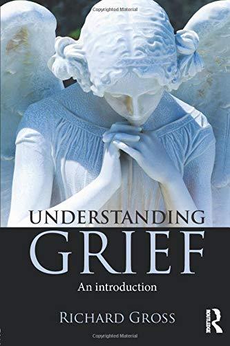 9781138839793: Understanding Grief: An Introduction