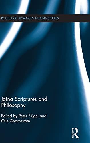 9781138839892: Jaina Scriptures and Philosophy (Routledge Advances in Jaina Studies)