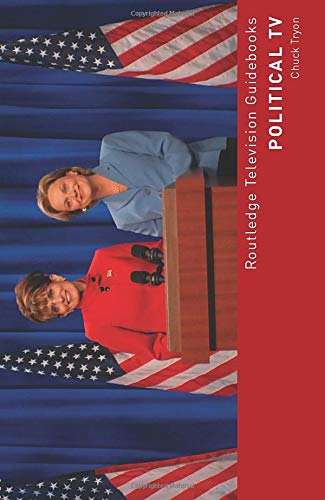 9781138840003: Political TV (Routledge Television Guidebooks)